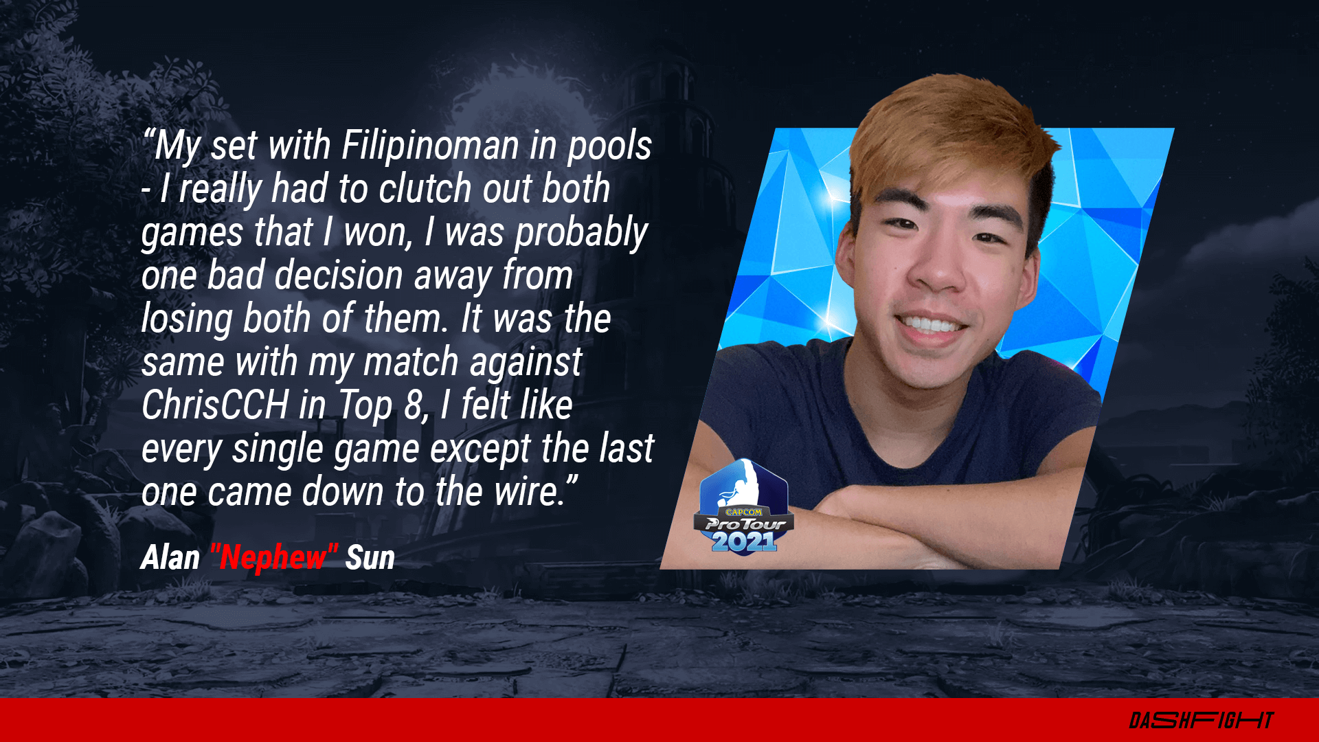 Street Fighter esports - DashFight interview with Nephew - quote image
