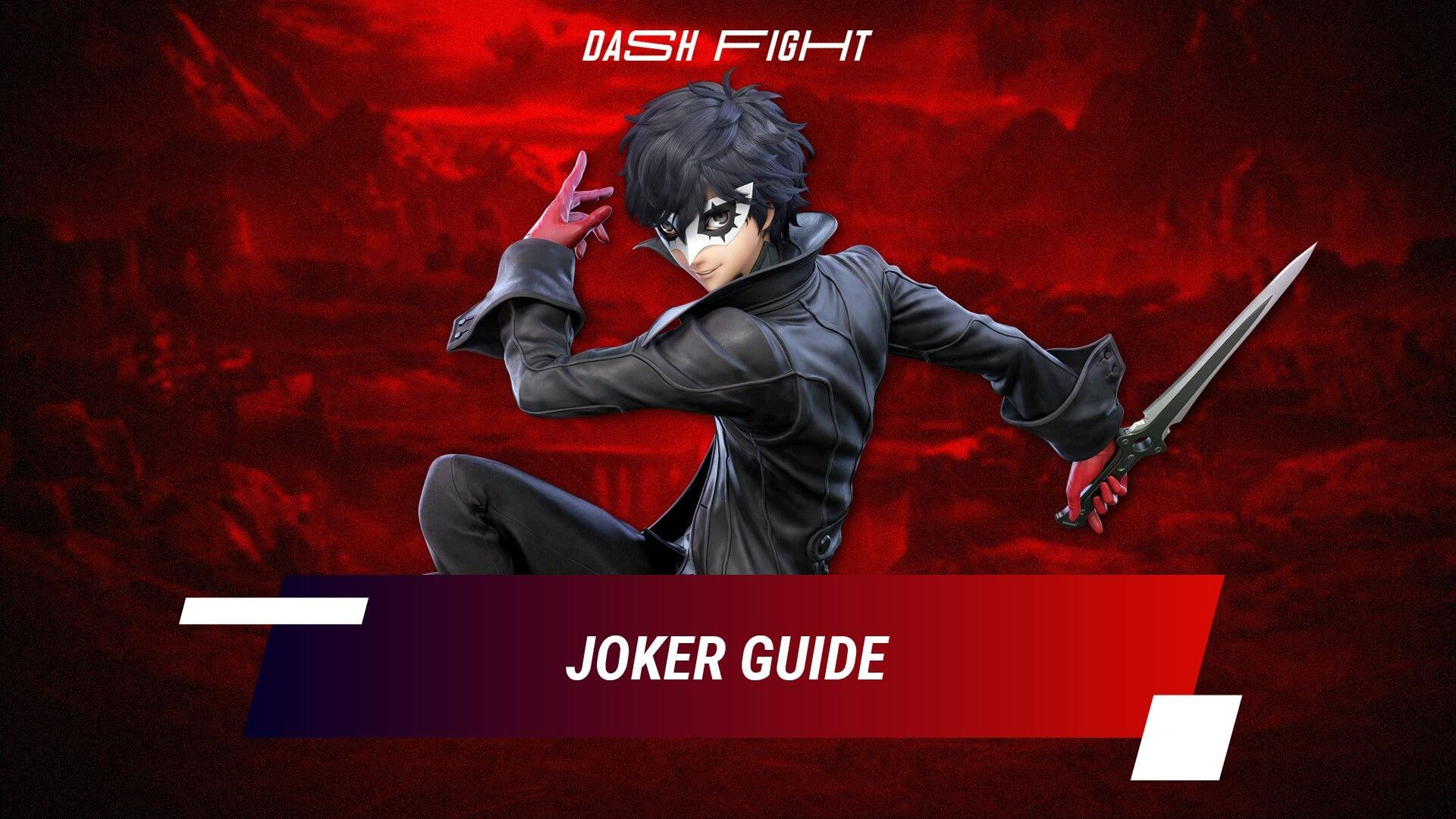 Super Smash Bros Ultimate Guide: Joker and How to Get Him