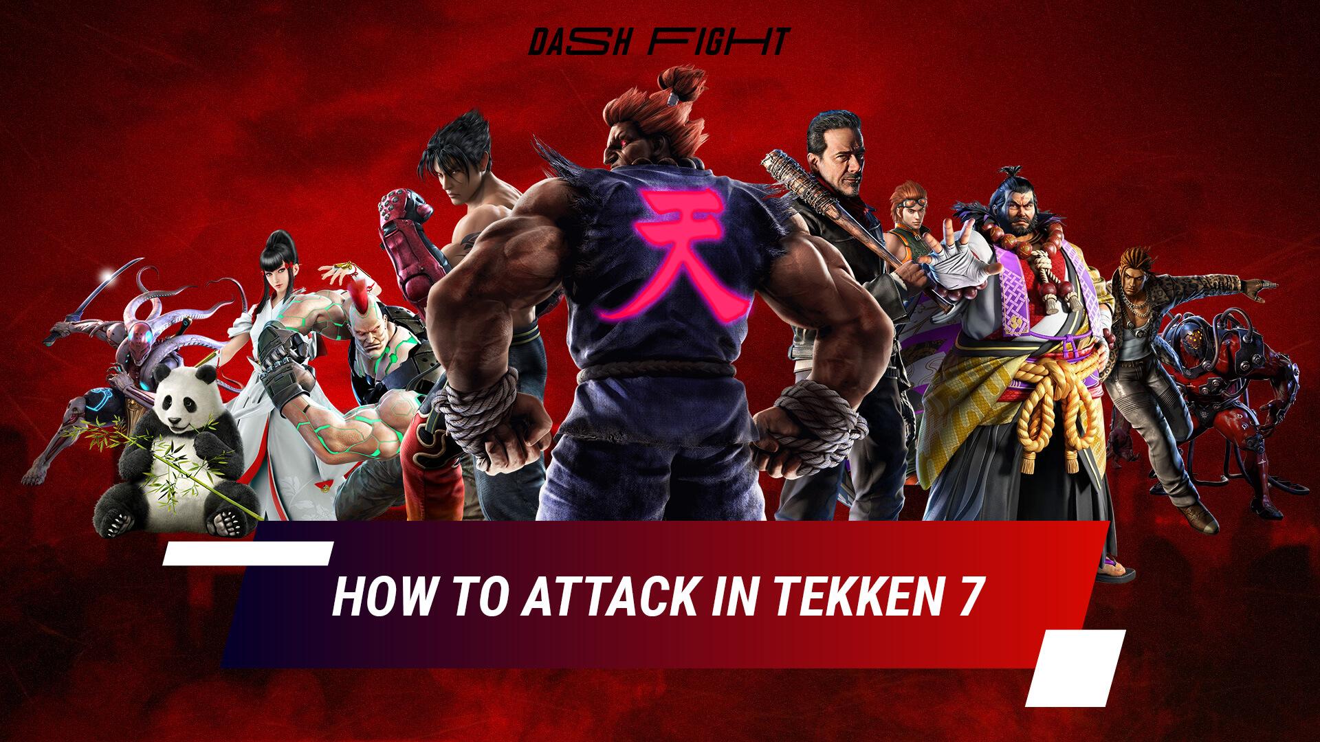 How to boost your attack in Tekken 7