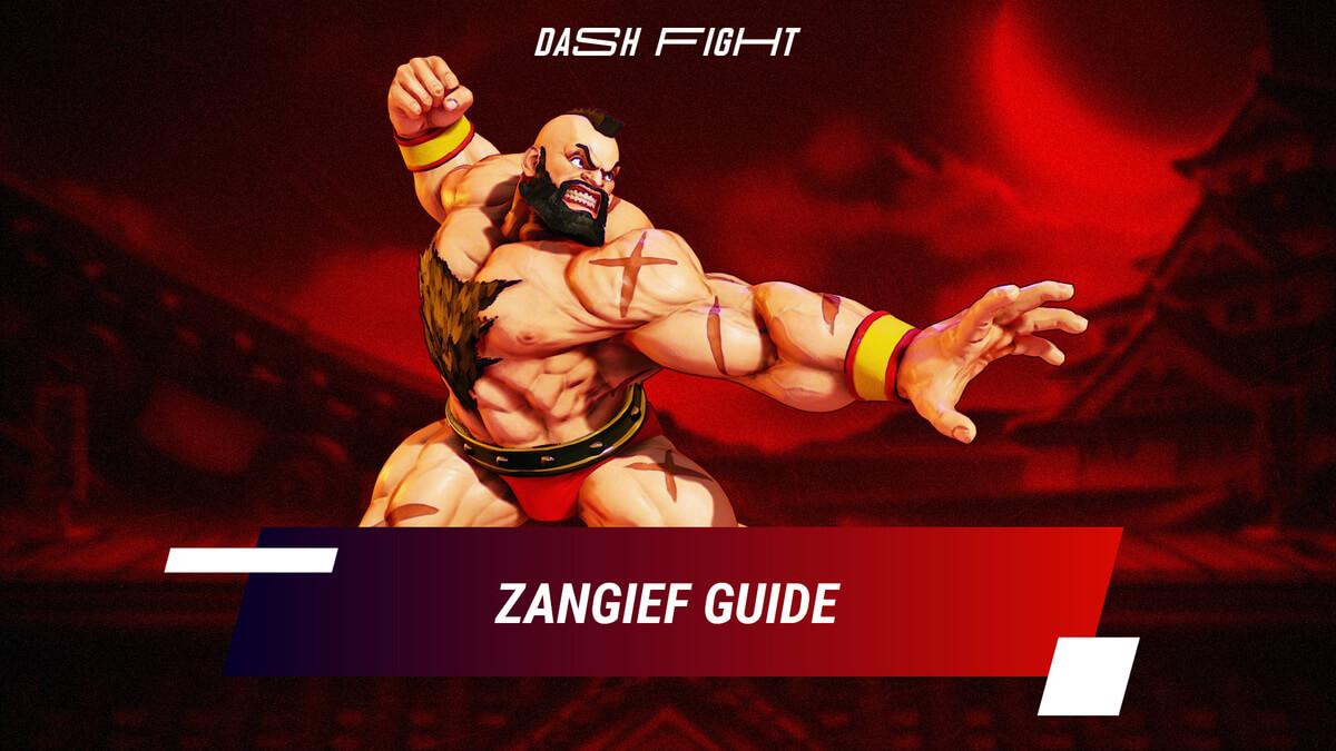 Street Fighter 5: Zangief Guide - Combos and Move List