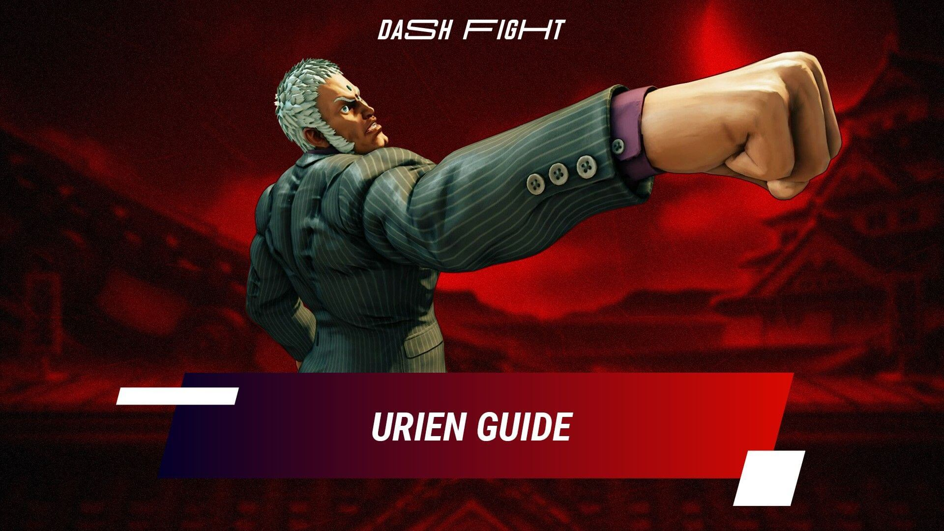 Street Fighter 5: Urien Guide - Combos and Move List