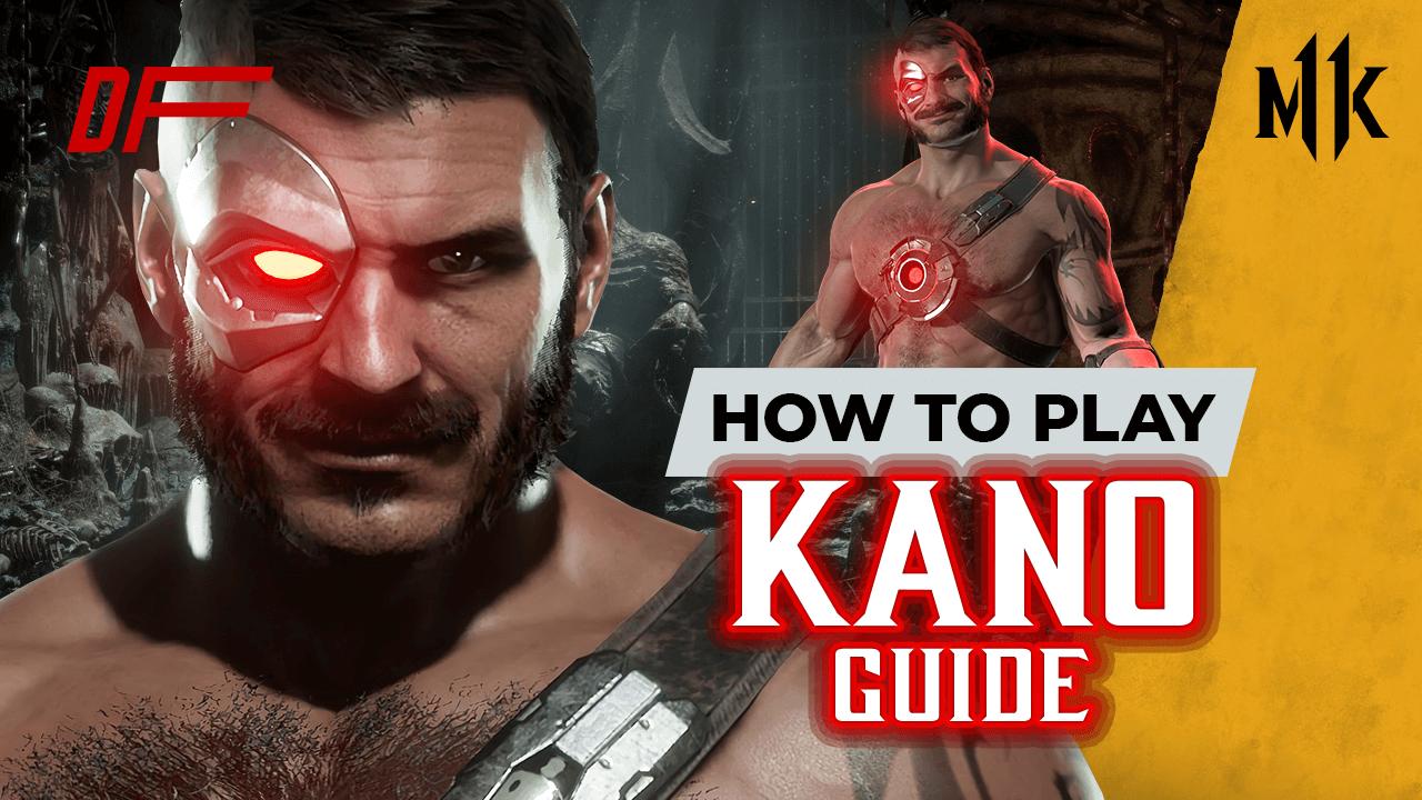 Mortal Kombat 11 Kano Guide Featuring Rewind