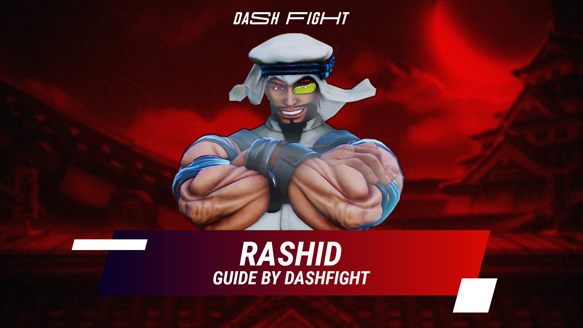 Street Fighter 5: Rashid Guide - Combos and Move List