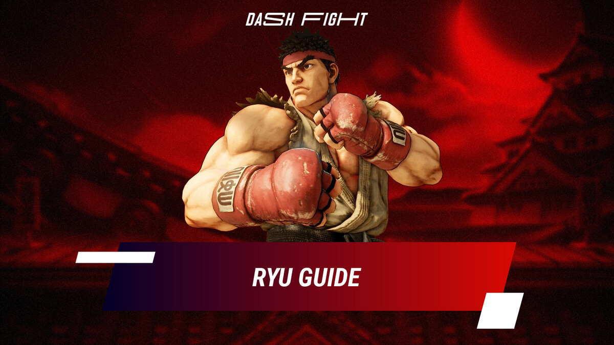 Street Fighter 5: Ryu Guide - Combos and Move List