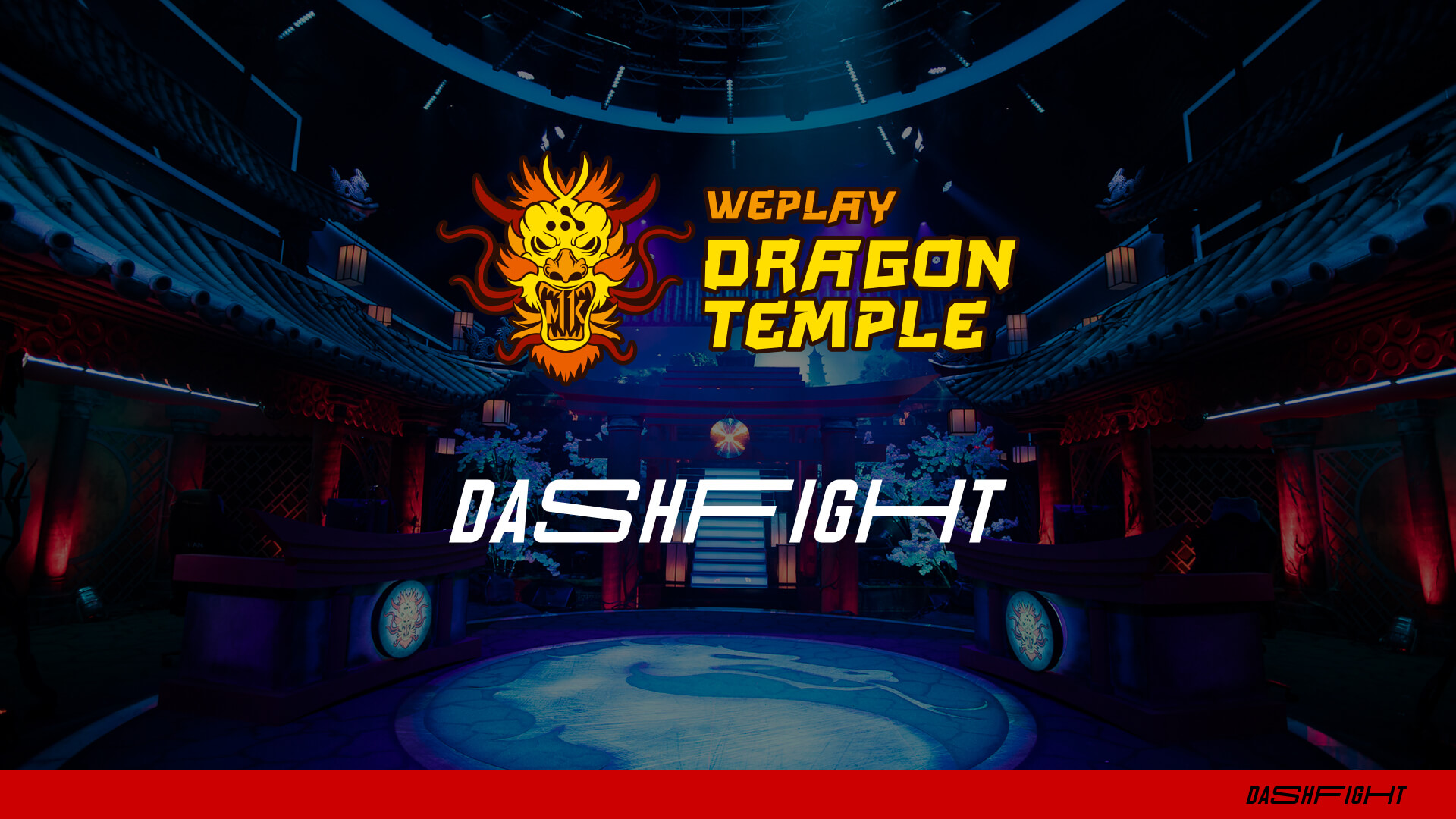 The stage of the WePlay Dragon Temple