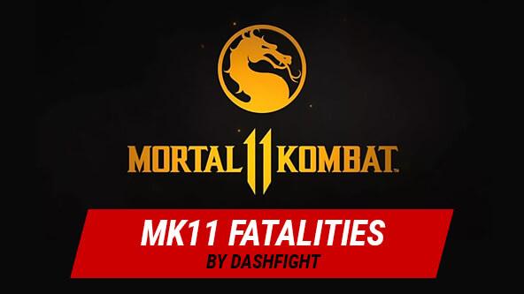 MK 11 Fatalities Guide