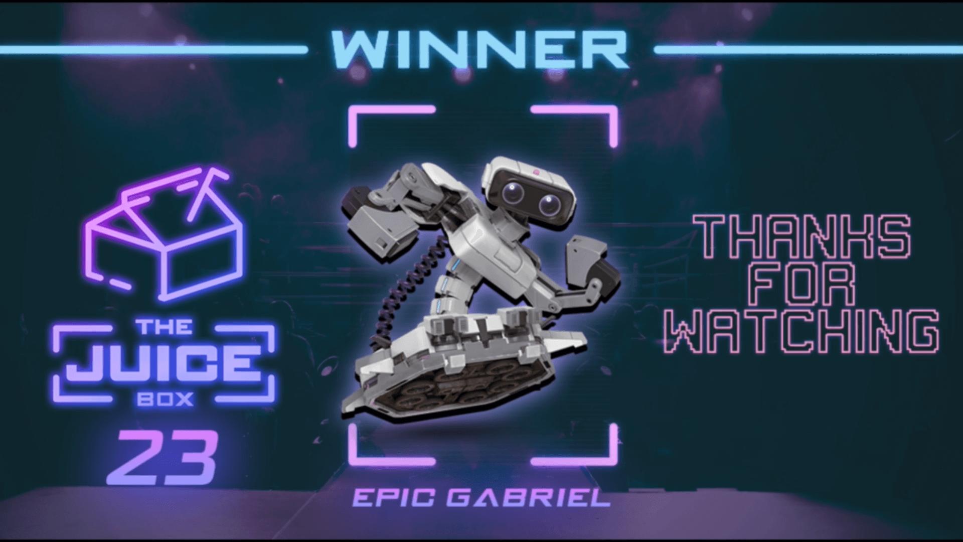 Epic_Gabriel Wins The Box: Juice Box #23