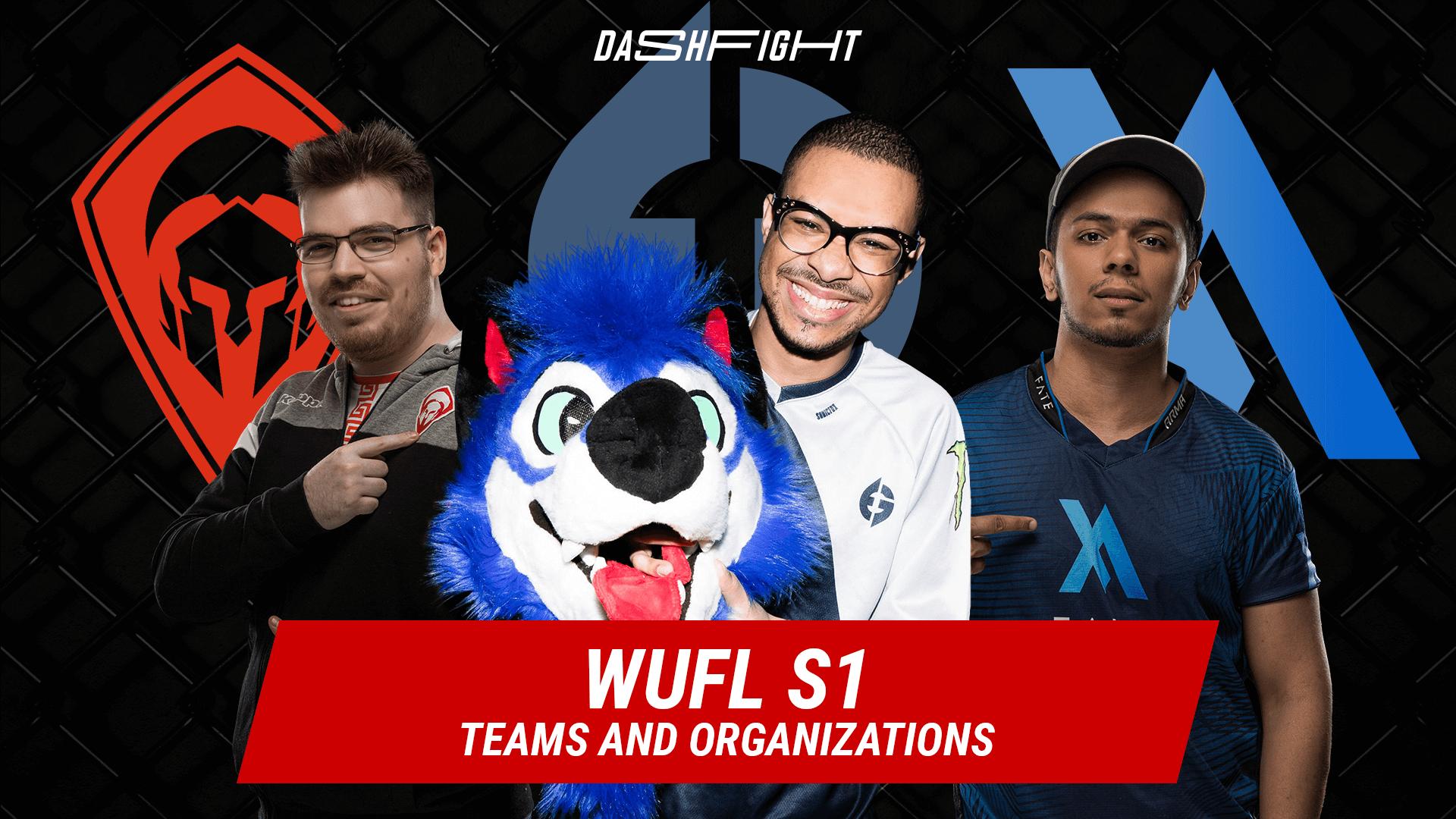 WUFL S1 Teams and Organizations