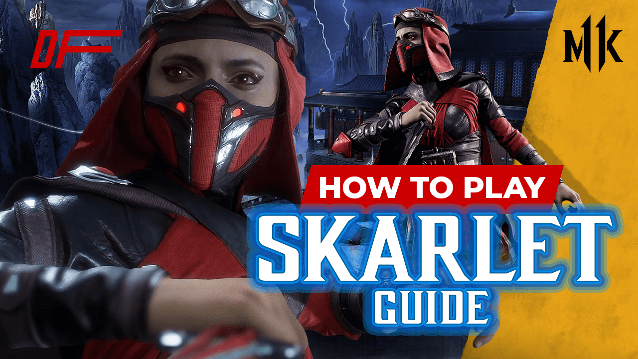Mortal Kombat 11 Skarlet Guide Featuring EvaMaria