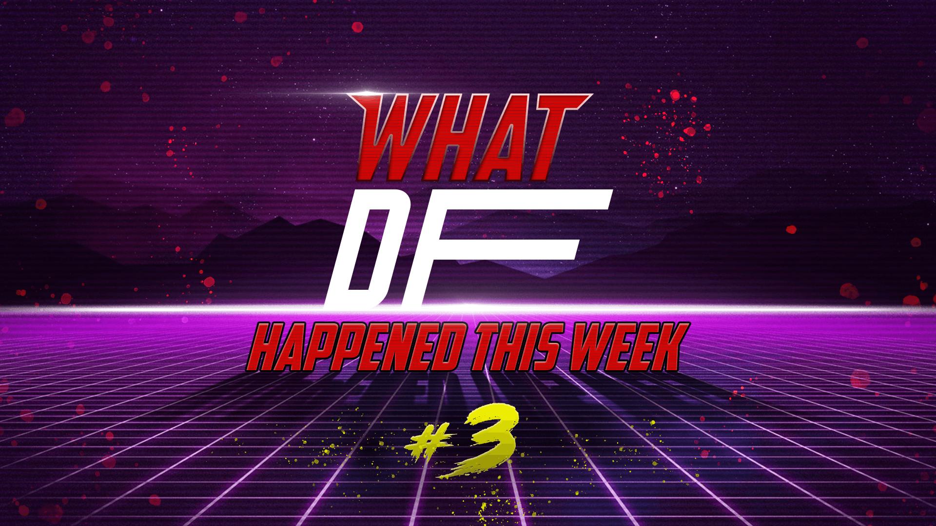 What DF Happened This Week? #3