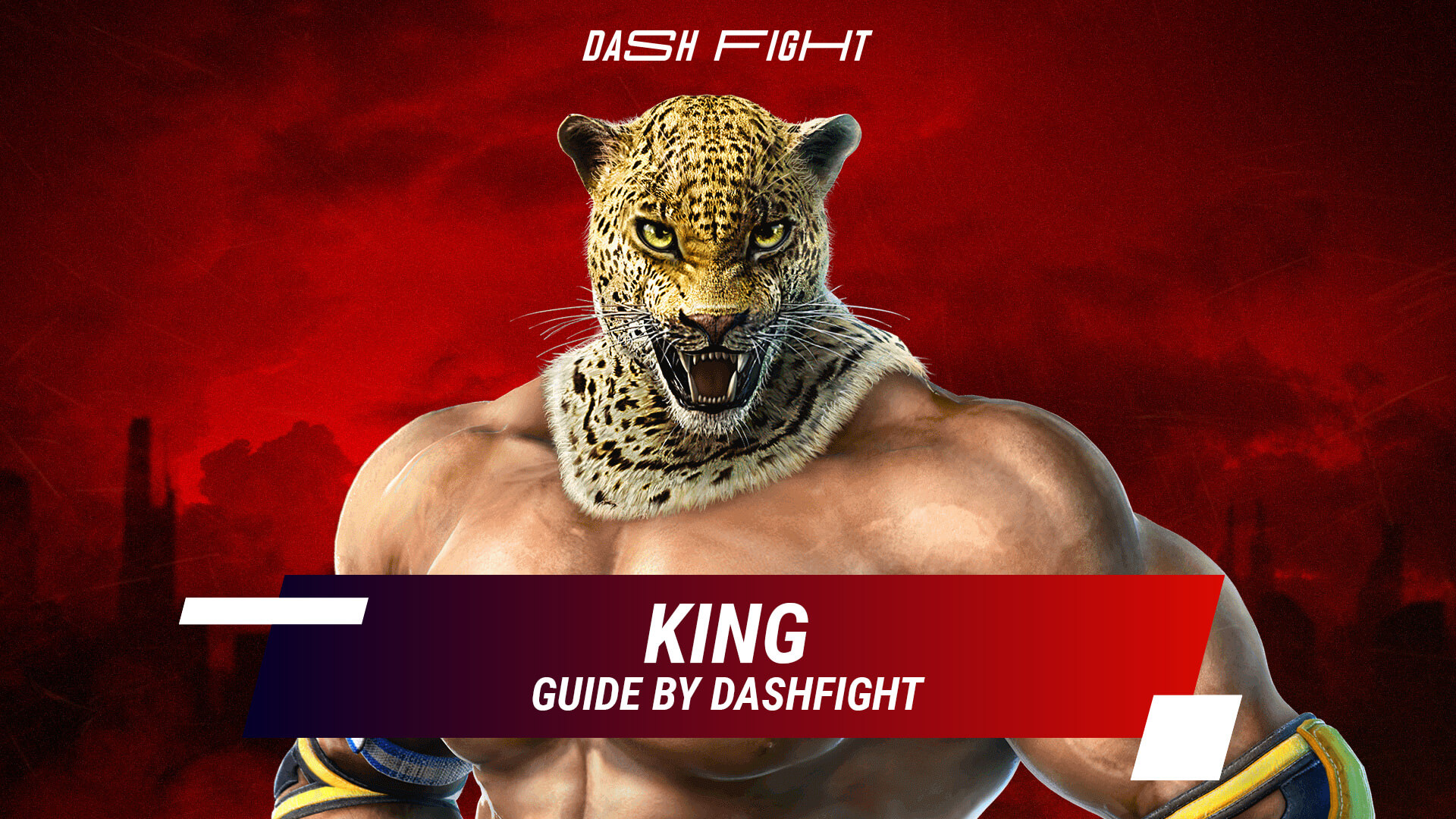 Tekken 7: King Guide - Combos and Move List