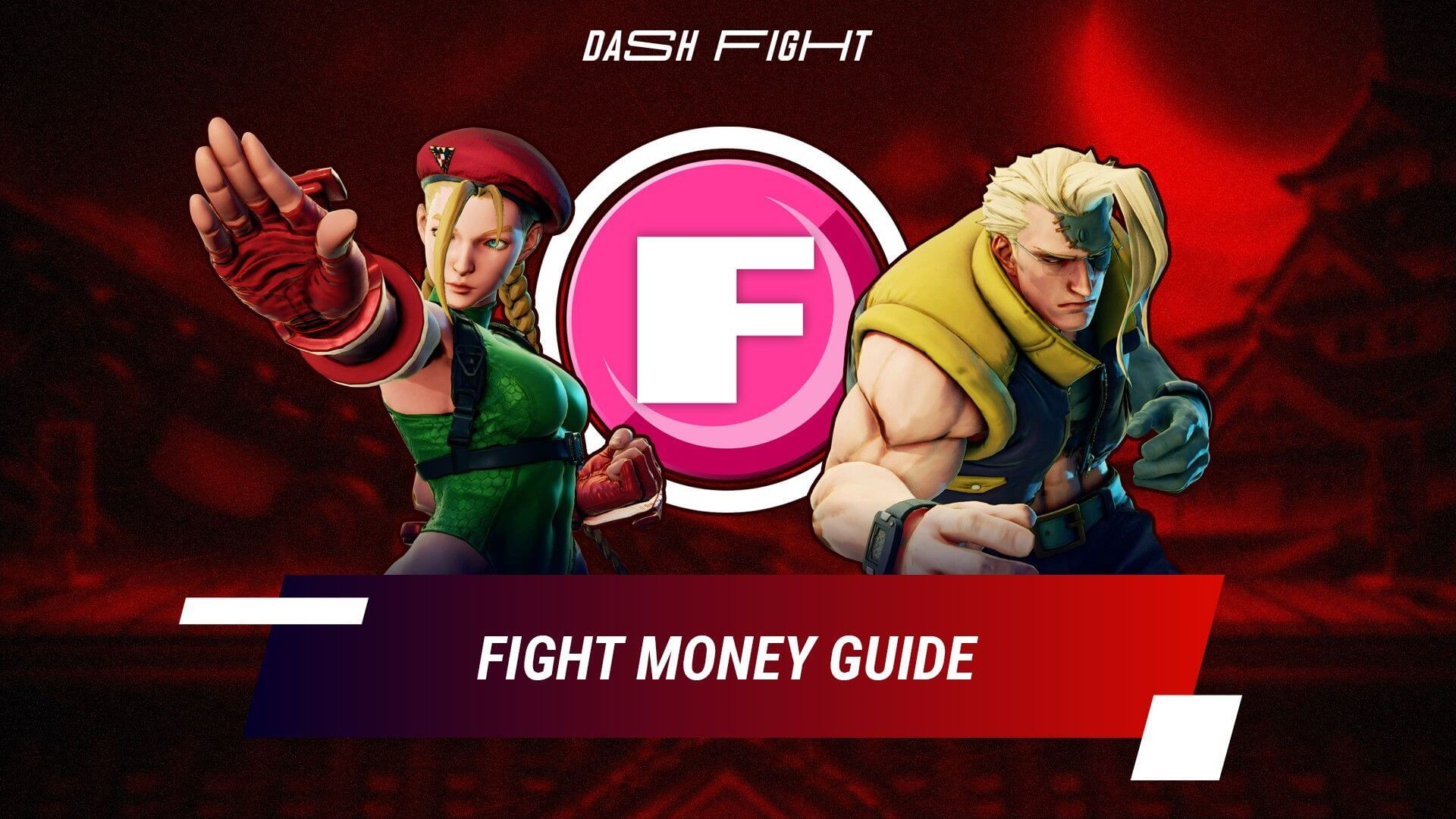 Street Fighter 5 Fight Money Guide