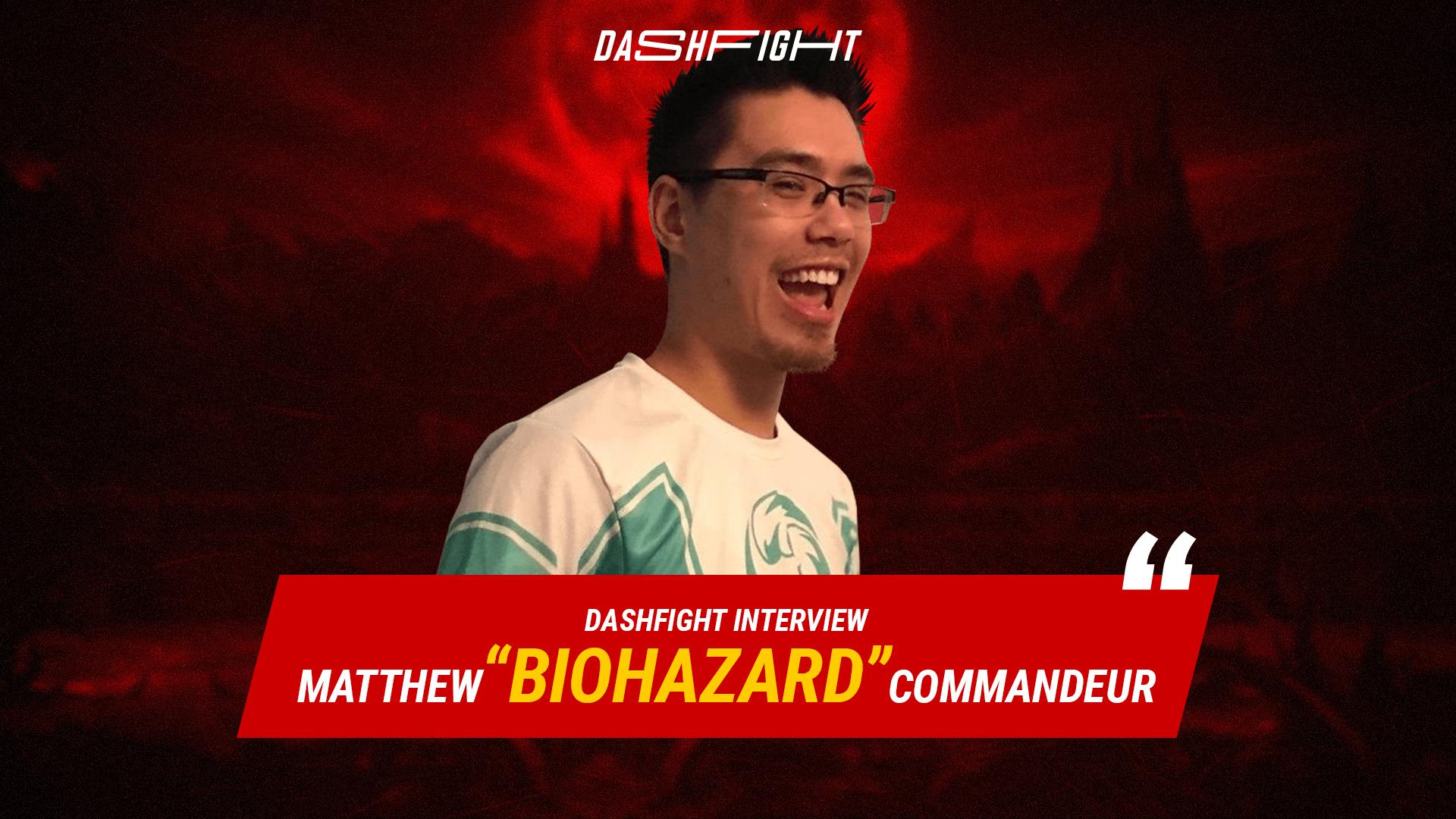 """DashFight Interview: Matthew """"Biohazard"""" Commandeur"""