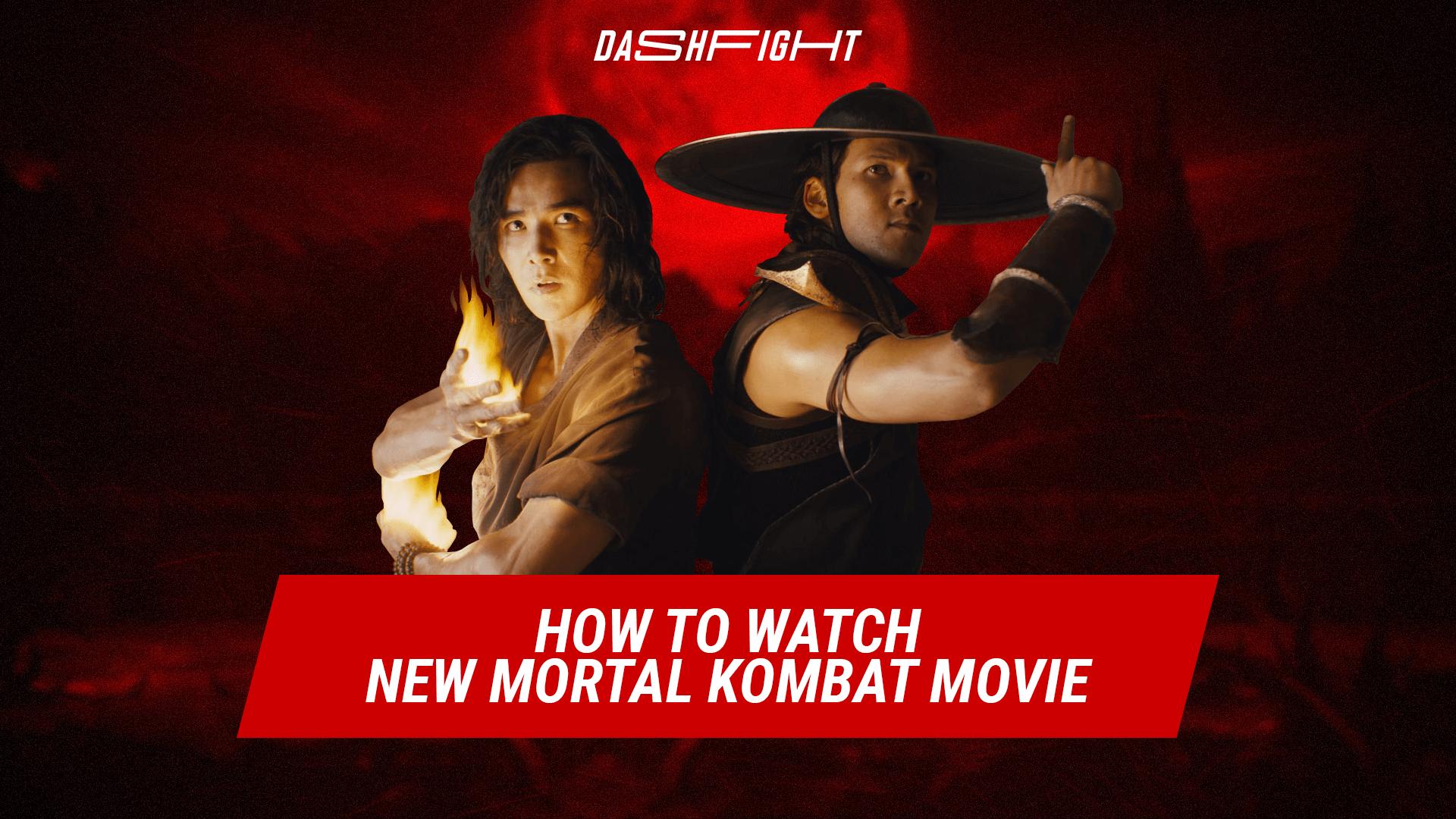 How to Watch New Mortal Kombat Movie