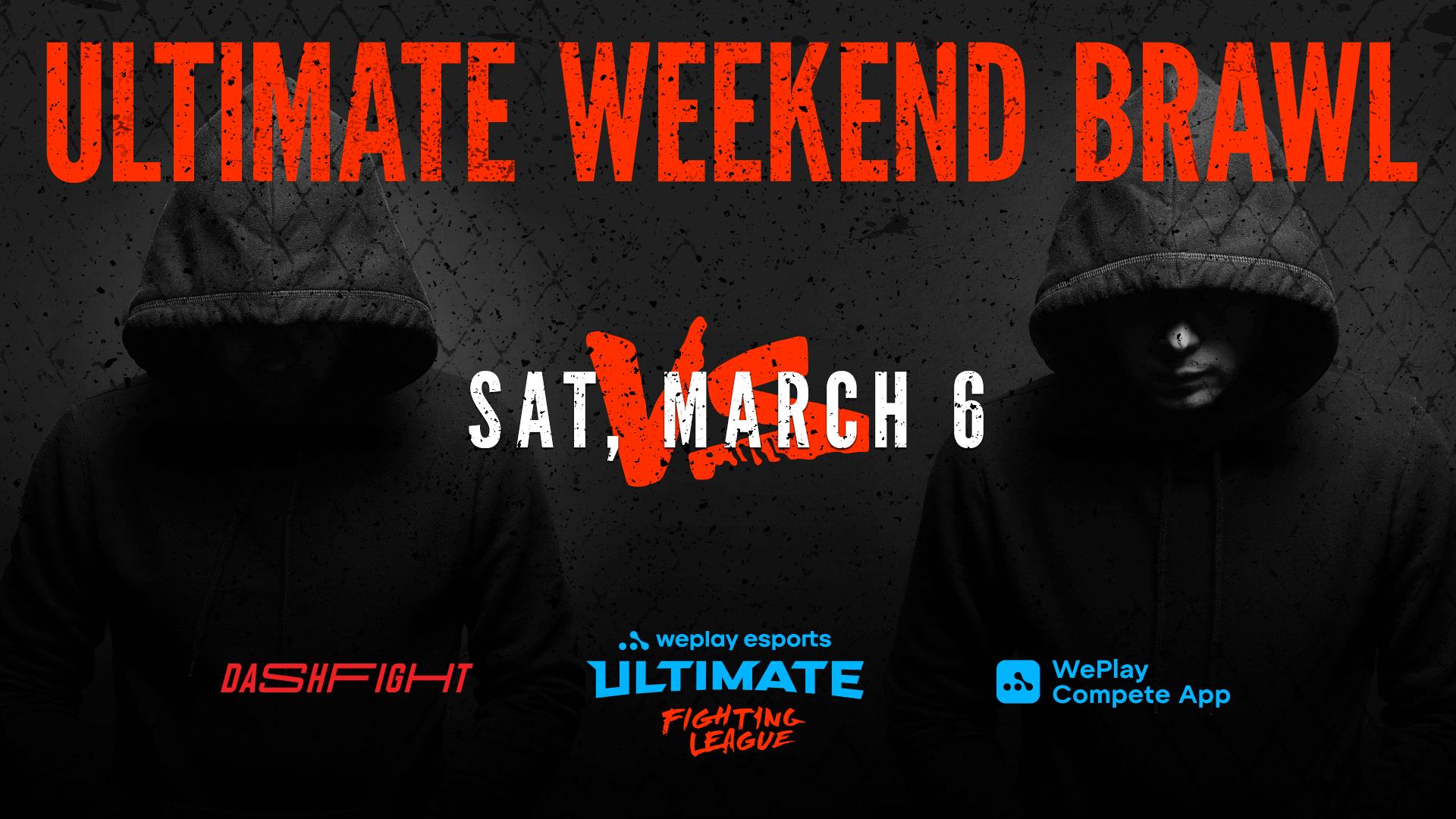 Ultimate Weekend Brawl #1 Recap