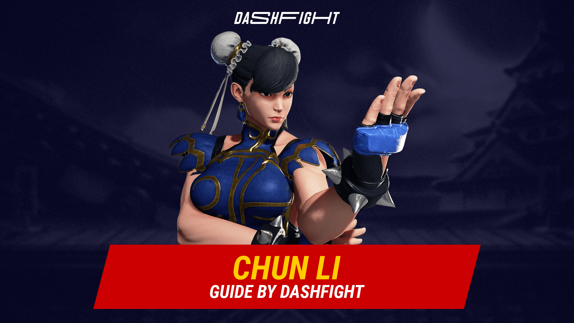 Street Fighter 5: Chun Li Guide - Combos and Move List