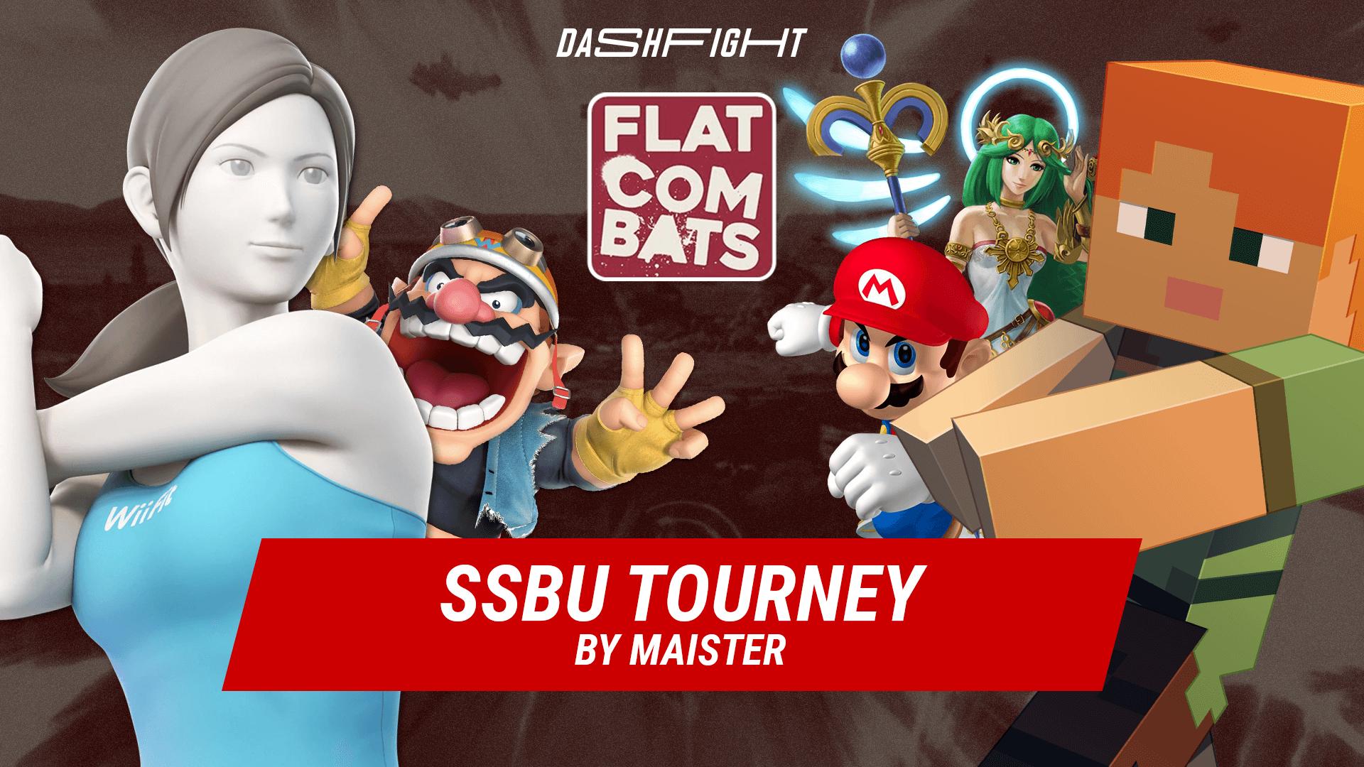 Flat Combats #14 - an SSBU Tourney by Maister