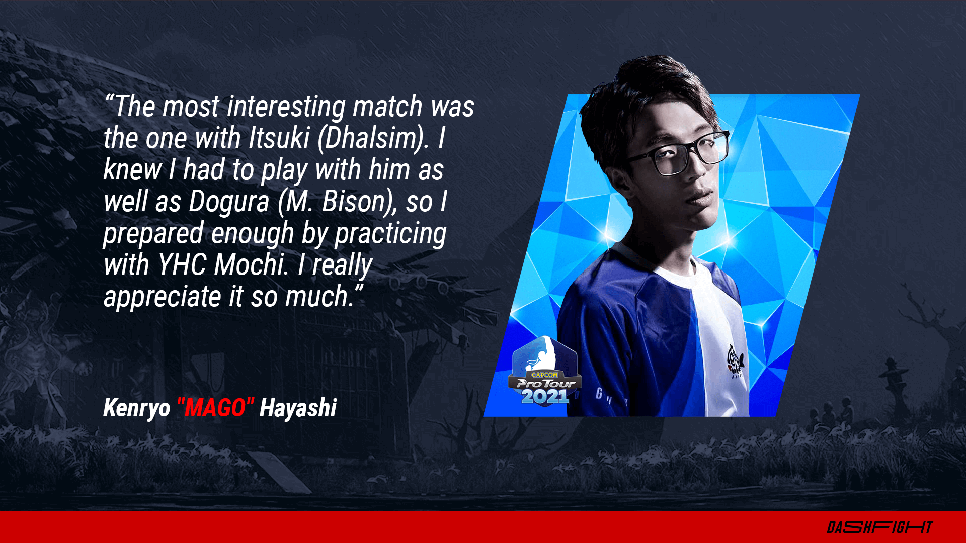 Street Fighter esports - DeashFight interview with Mago - quote image