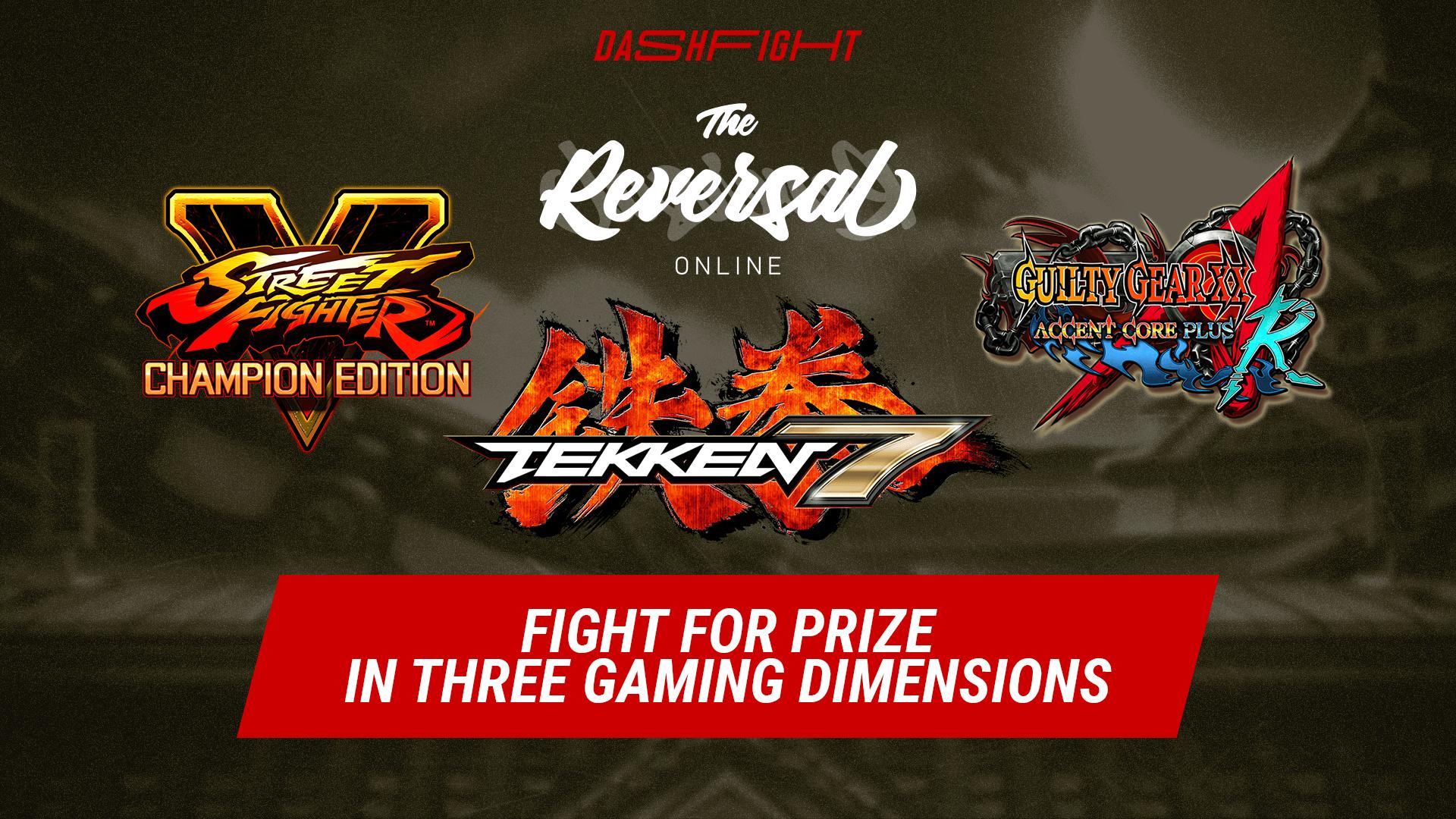 The Reversal Online #5 - Tekken 7, SFV, and Guilty Gear Fights