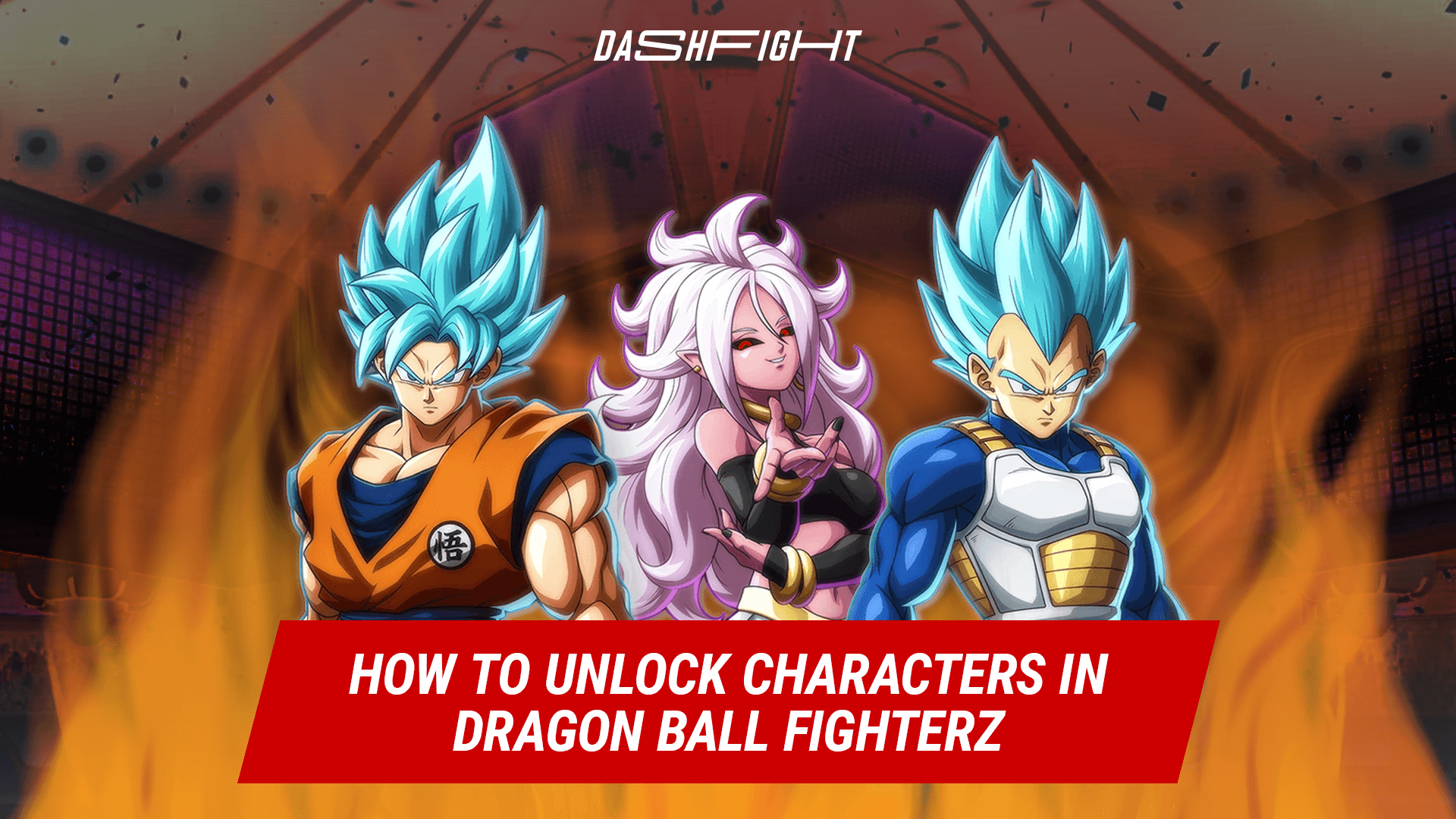 How to Unlock Characters in Dragon Ball FighterZ