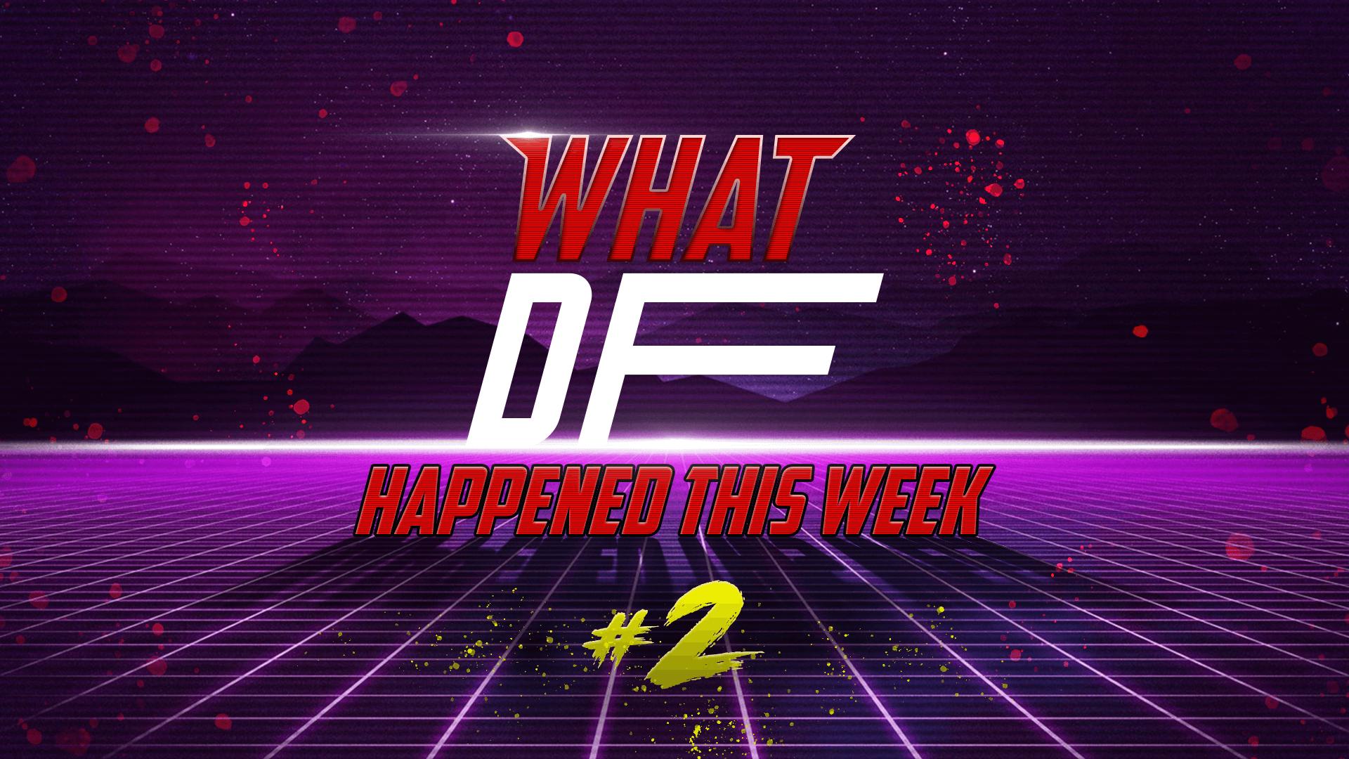 What DF Happened This Week? #2
